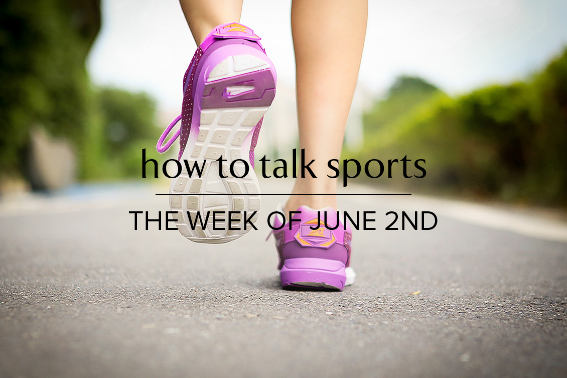 how to talk sports June 2 2019