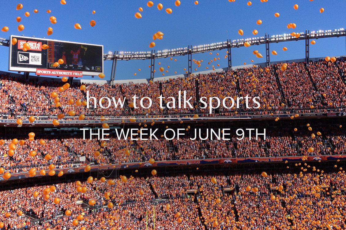 How to talk about sports June 9 2019